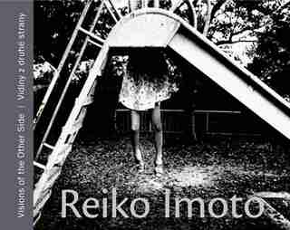 Reiko Imoto: Visions of the Other Side by Kyoko Jimbo