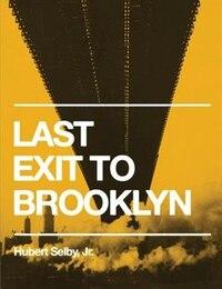 Last Exit To Brooklyn (original Edition)