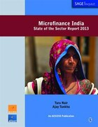 Microfinance India: State Of The Sector Report 2013