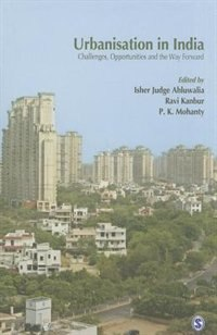 Urbanisation In India: Challenges, Opportunities And The Way Forward