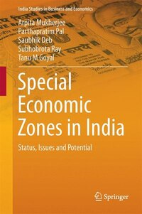 Special Economic Zones In India: Status, Issues And Potential