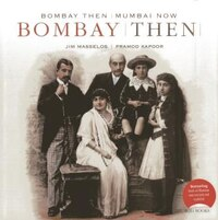 Bombay Then And Mumbai Now