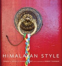 Himalayan Style: Shelters And Sanctuaries