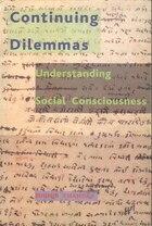 Continuing Dilemmas: Understanding Social Consciousness