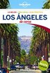 Lonely Planet Los Angeles De Cerca 3rd Ed. by Lonely Lonely Planet