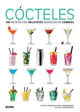 Book Cócteles: 180 Recetas Con Deliciosos Maridajes De Comidas by Gianfranco Di Niso