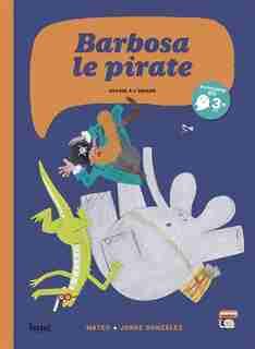 Barbosa le pirate [nouvelle édition]: Voyage à l'envers by Jorge Gonzales