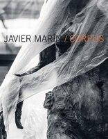 Javier Marín: Corpus