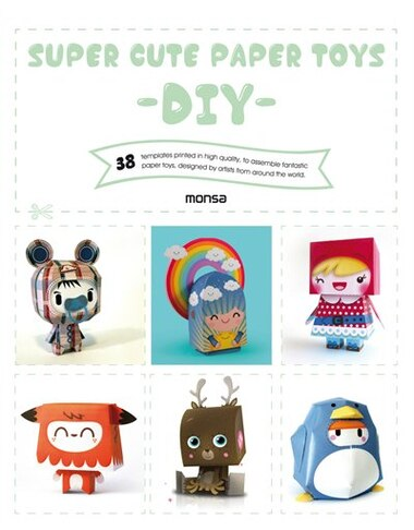 Super Cute Paper Toys - Diy by Eva Minguet