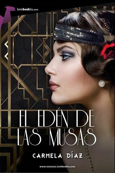 El Edén De Las Musas by Carmela Díaz