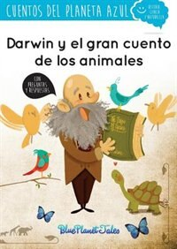Darwin y el gran cuento de los animales by Blue Planet Productions S.L.