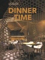 Dinner Time: New Restaurant Interior Design