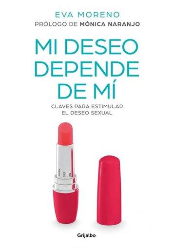 Mi Deseo Depende De Mí by Eva Moreno