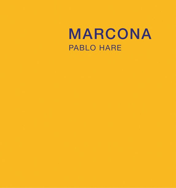 Pablo Hare: Marcona by Pablo Hare