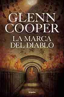 La marca del diablo by Glenn Cooper