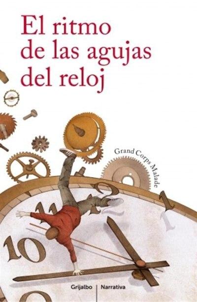 El Ritmo De Las Agujas Del Reloj by Corps Grand Corps Malade