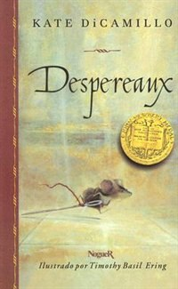 Despereaux by Kate Dicamillo