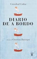 Cristóbal Colón. Diario de a bordo / Christopher Columbus . Captain's Log