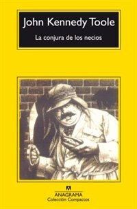 Book La Conjura De Los Necios by John Kennedy Toole