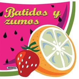 Book Batidos y zumos by Susaeta Publishing, Inc.