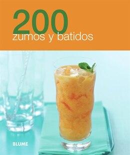 Book 200 recetas zumos y batidos by Blume