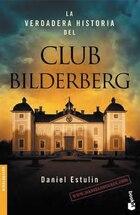 La verdadera historia del Club Bildelberg
