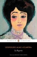 La Regenta / The Regent's Wife