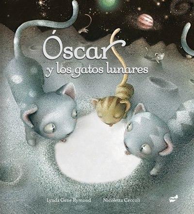 Óscar Y Los Gatos Lunares by Lynda Gene Rymond