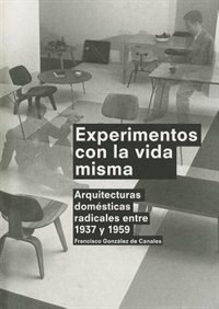 Experiments with Life Itself (Spanish Ed.)