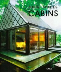 great spaces: cabins