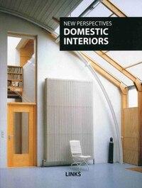 New Perspective: Domestic Interiors