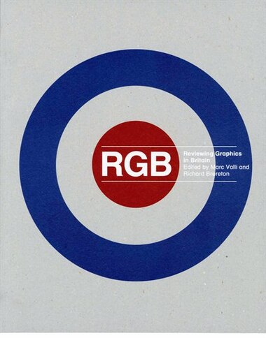 RGB: Reviewing Graphics in Britain by Marc Valli