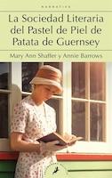 La Sociedad Literaria Del Pastel De Piel De Patata De Guernsey / The Guernsey Literary And Potato…