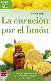La Curación Por El Limón by Horatio Derricks