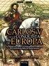 Carlos V A La Conquista De Europa by Antonio Muñoz Lorente