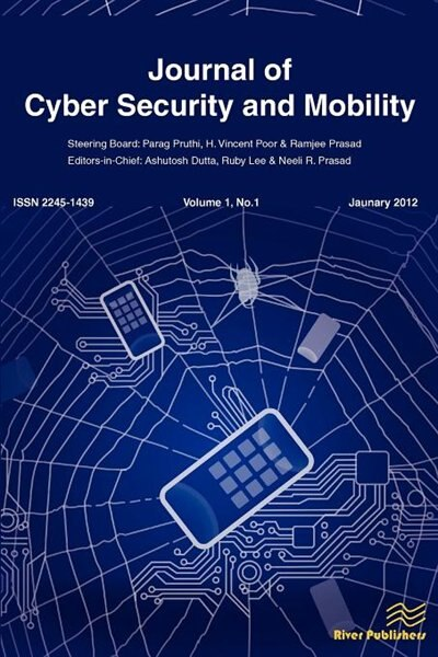 Journal Of Cyber Security And Mobility by Ashutosh Dutta