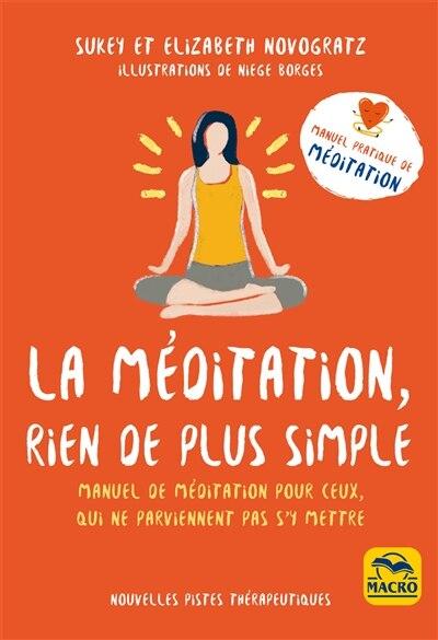 La Méditation, Rien De Plus Simple de Elizabeth Novogratz