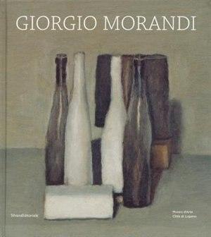 Giorgio Morandi Livre De Giorgio Morandi Couverture Rigide Www Chapters Indigo Ca