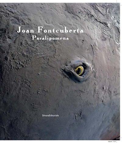 Joan Fontcuberta: Paralipomena