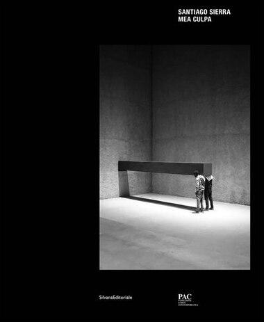 Santiago Sierra: Mea Culpa by Lutz Henke