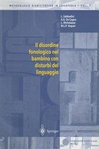 Il disordine fonologico nel bambino con disturbi del linguaggio by Letizia Sabbadini