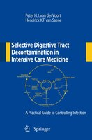 Selective Digestive Tract Decontamination In Intensive Care Medicine: A Practical Guide To…
