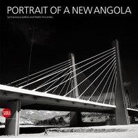 Portrait Of A New Angola
