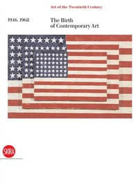 The Birth Of Contemporary Art 1946-1968: The Art Of The 20th Century Volume Iii