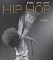 David Scheinbaum: Hip Hop, Portraits of an Urban Hymn