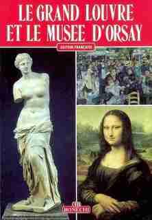 Le Grand Louvre et le Musée d'Orsay by Hubert Brissonneau