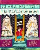 Clara Button, le mariage surprise
