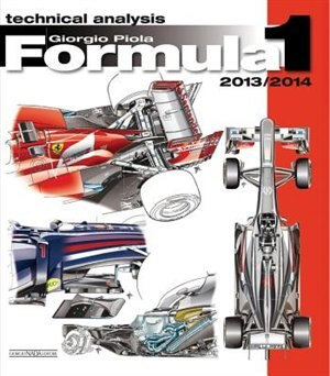 Formula 1 2013/2014: Technical Analysis by Giorgio Piola