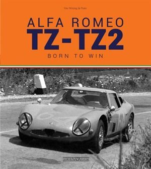 Alfa Romeo Tz-tz2: Born To Win by Vitto Witting Da Prato