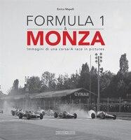 Formula 1 & Monza: Immagini Di Una Corsa/a Race In Pictures